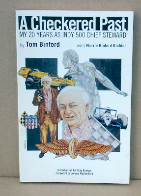 A Chequered Past - My 20 Years as Indy 500 Chief Steward